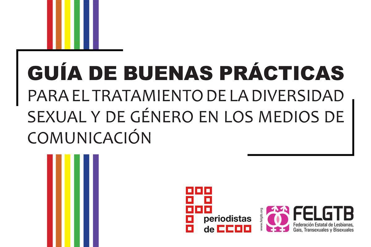 Guía de buenas prácticas para el tratamiento de la diversidad sexual y de género en los medios de comunicación